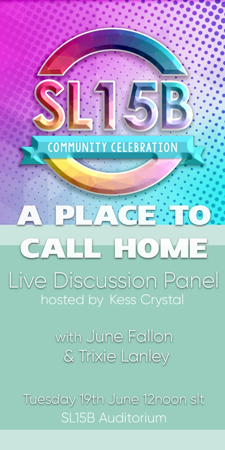 A Place to Call Home – Live Discussion at SL15B